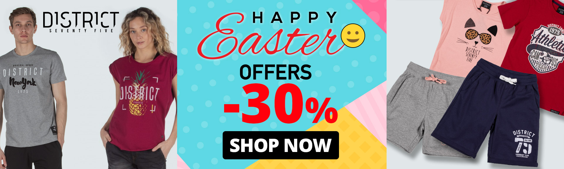 Easter District -30%